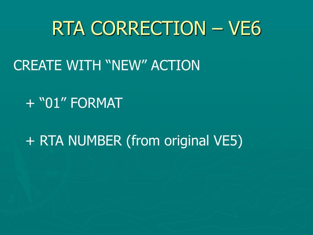 RTA CORRECTION – VE6