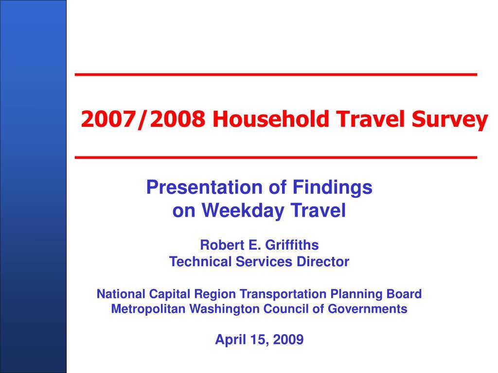 2007 2008 household travel survey