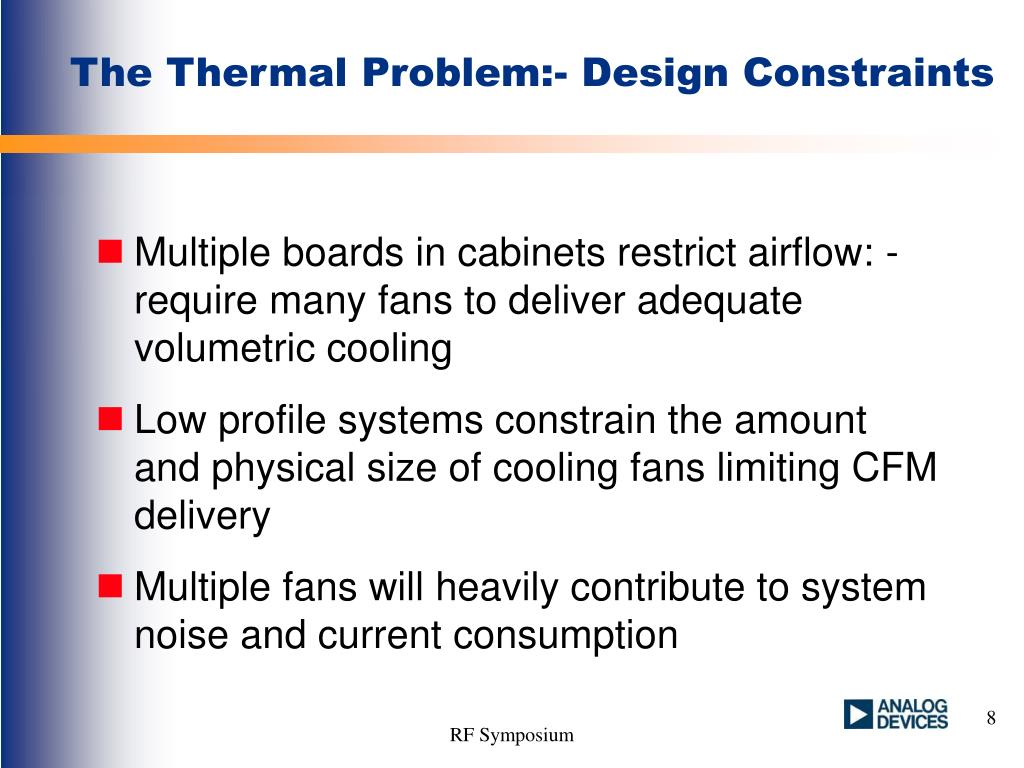 The Thermal Problem:- Design Constraints