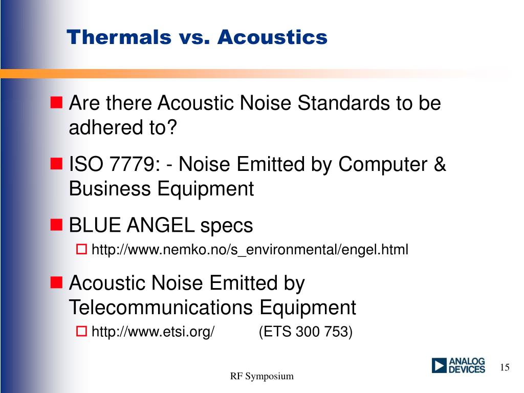 Thermals vs. Acoustics