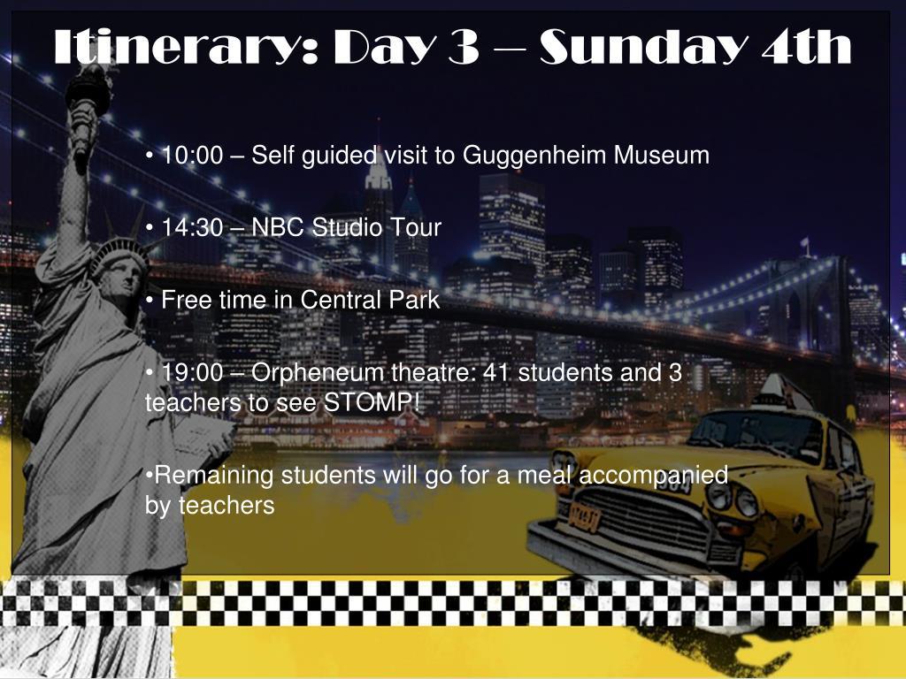 Itinerary: Day 3 – Sunday 4th