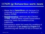 117635 g biohazardous waste means
