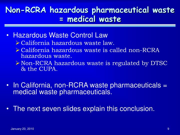 Non-RCRA hazardous pharmaceutical waste = medical waste