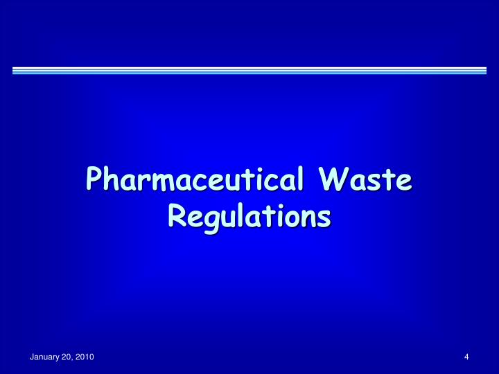 Pharmaceutical waste regulations
