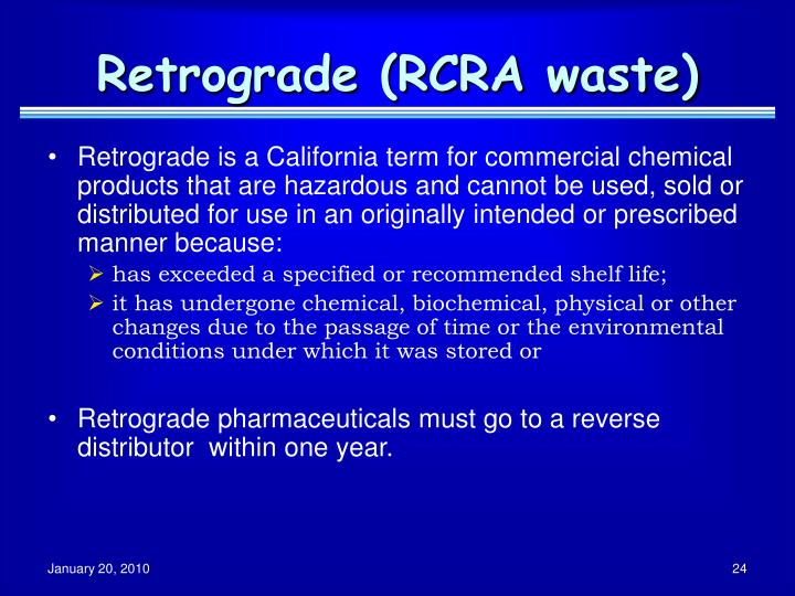Retrograde (RCRA waste)