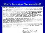 what s hazardous pharmaceutical