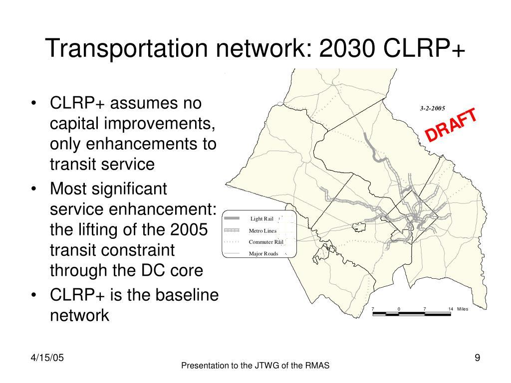 Transportation network: 2030 CLRP+