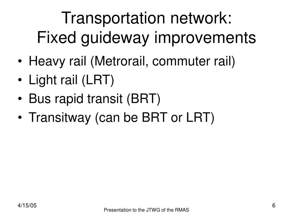 Transportation network: