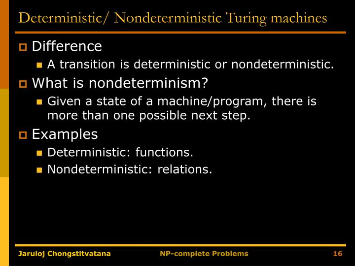 Deterministic/ Nondeterministic Turing machines