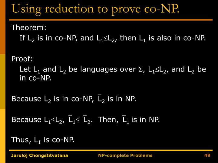 Using reduction to prove co-NP.