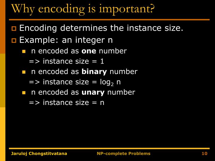 Why encoding is important?