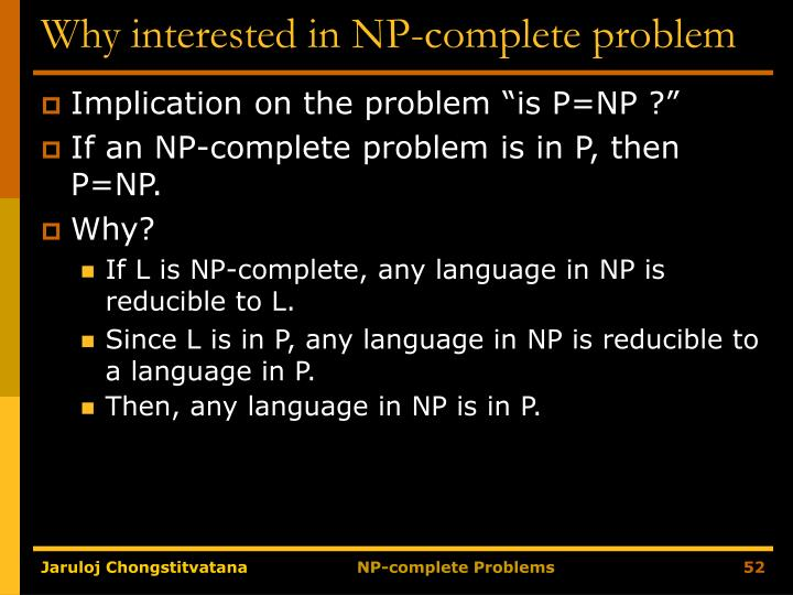 Why interested in NP-complete problem