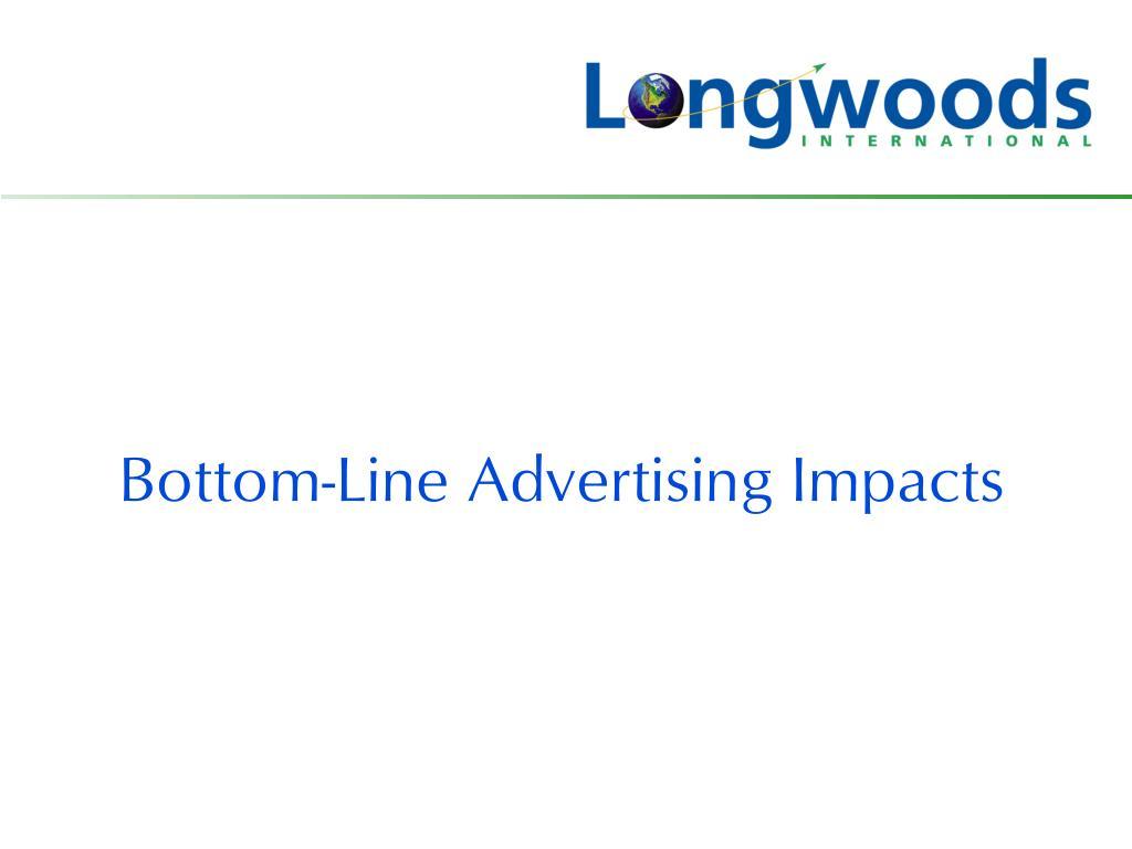 Bottom-Line Advertising Impacts