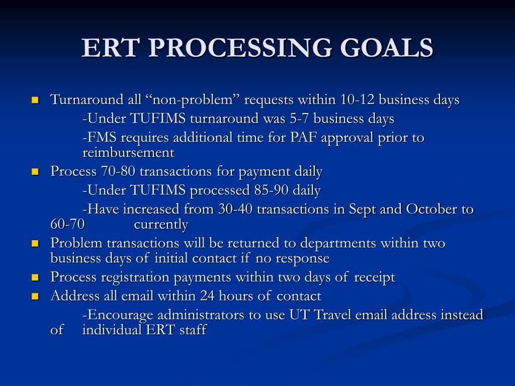 ERT PROCESSING GOALS