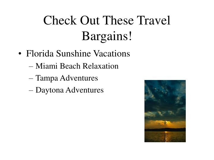 Check out these travel bargains