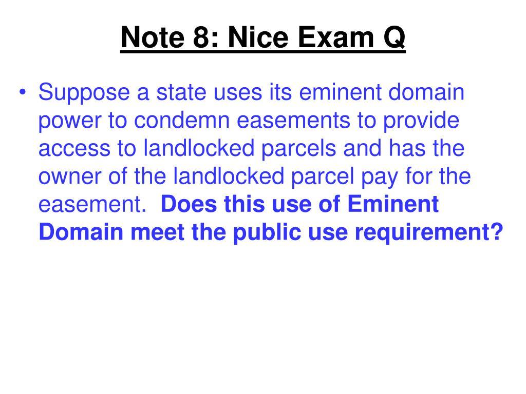 Note 8: Nice Exam Q