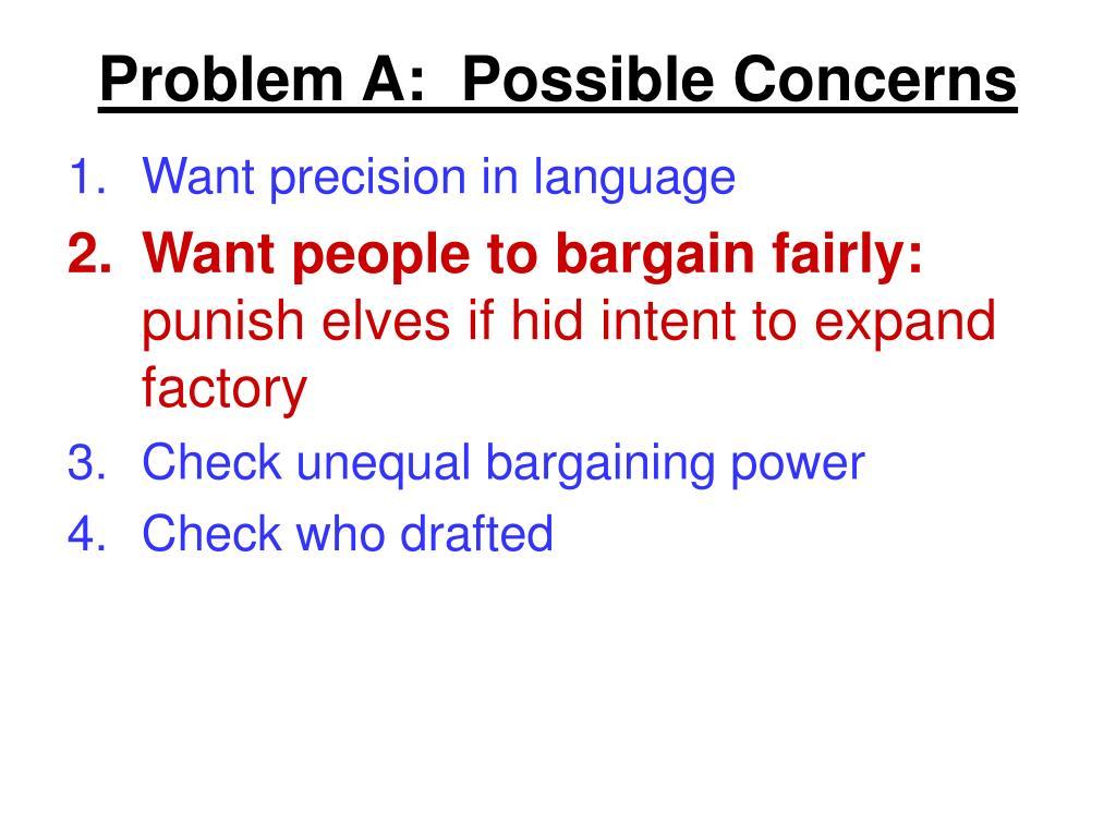 Problem A:  Possible Concerns