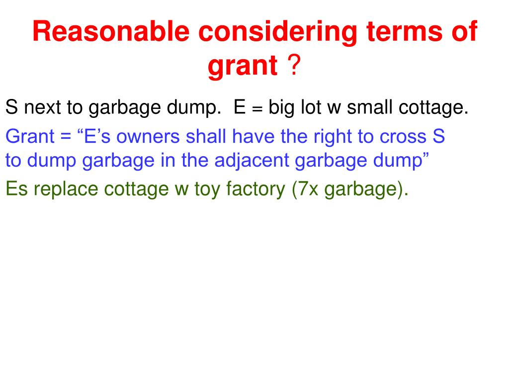 Reasonable considering terms of grant