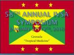 58 th annual ivsa symposium january 3 rd 12 th 2010