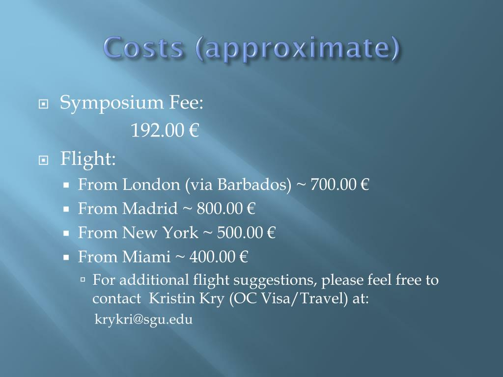 Costs (approximate)