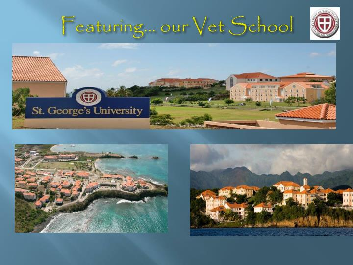 Featuring our vet school