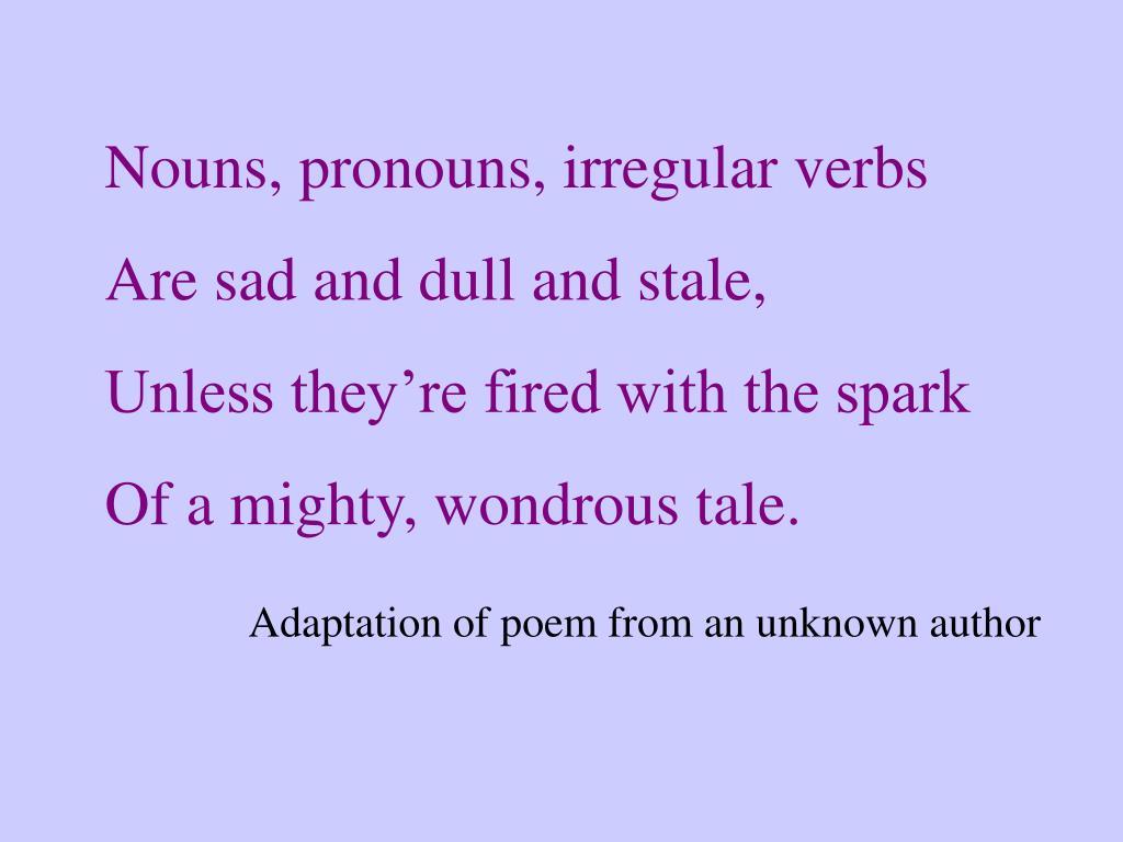 Nouns, pronouns, irregular verbs