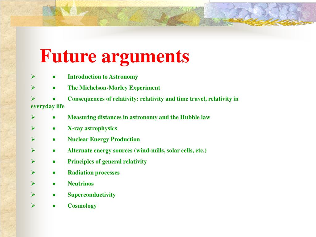 Future arguments