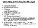 becoming a well rounded lawyer