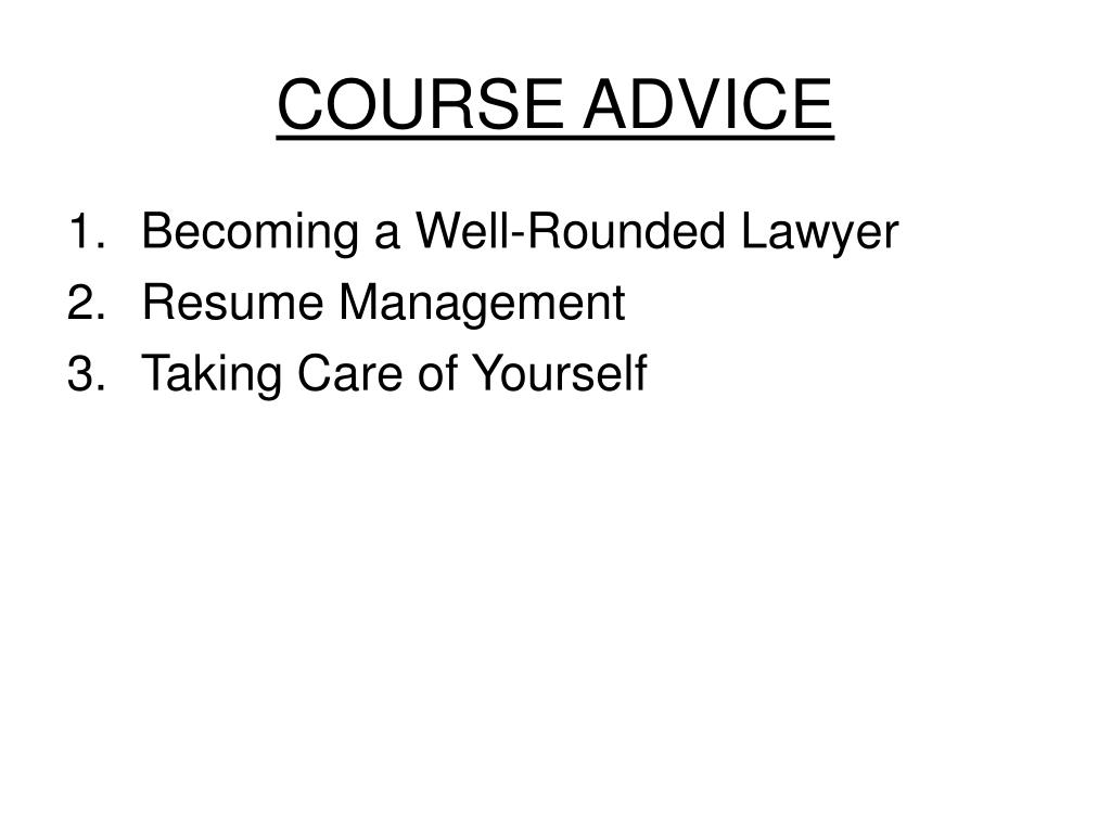 COURSE ADVICE