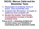 dq103 marcus cable and the blackletter tests
