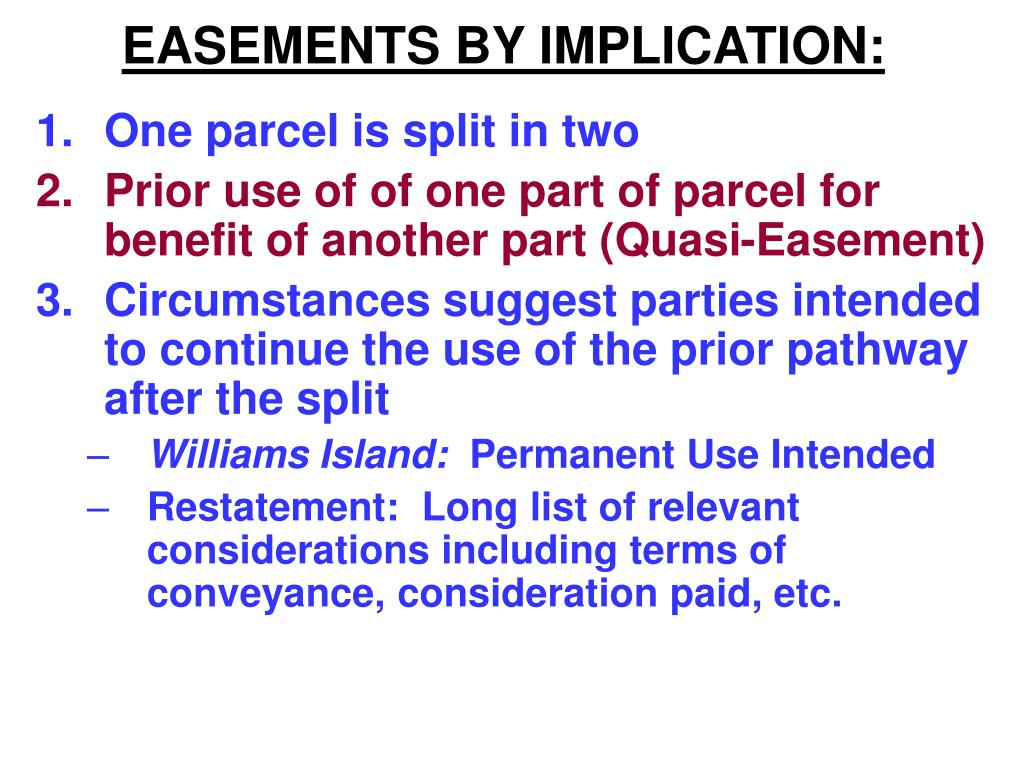 EASEMENTS BY IMPLICATION: