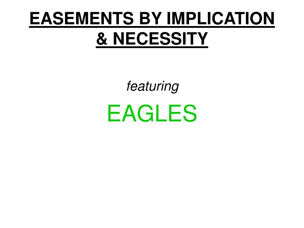 EASEMENTS BY IMPLICATION