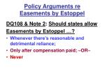 policy arguments re easements by estoppel17