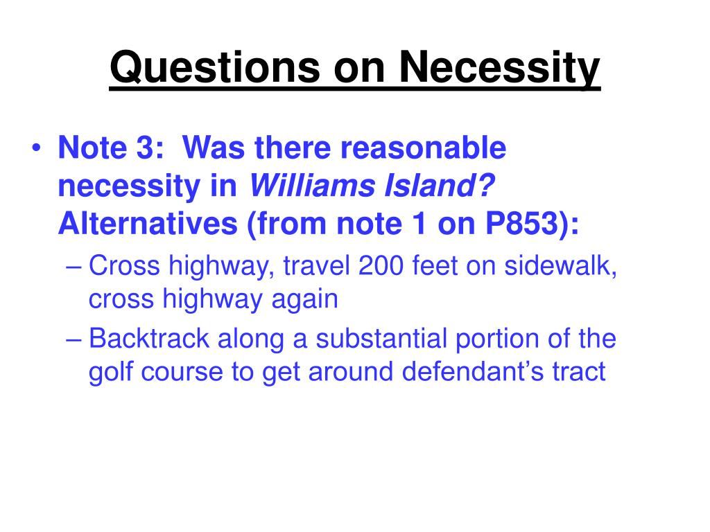 Questions on Necessity