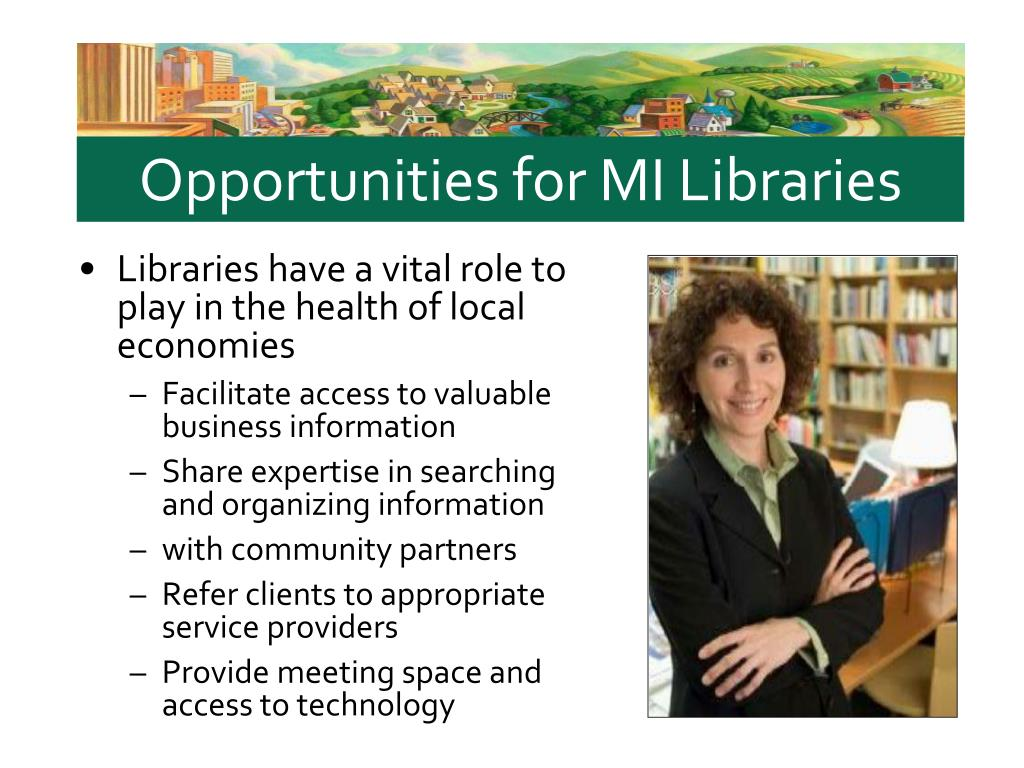 Opportunities for MI Libraries