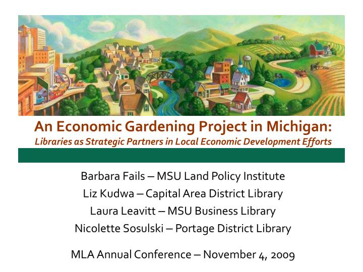 An Economic Gardening Project in Michigan: