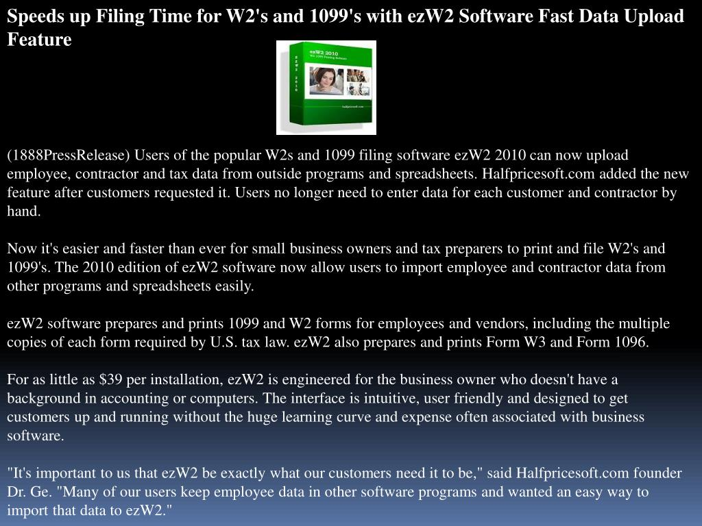 Speeds up Filing Time for W2's and 1099's with ezW2 Software Fast Data Upload Feature