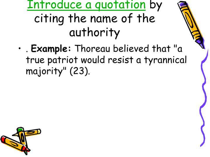 Introduce a quotation