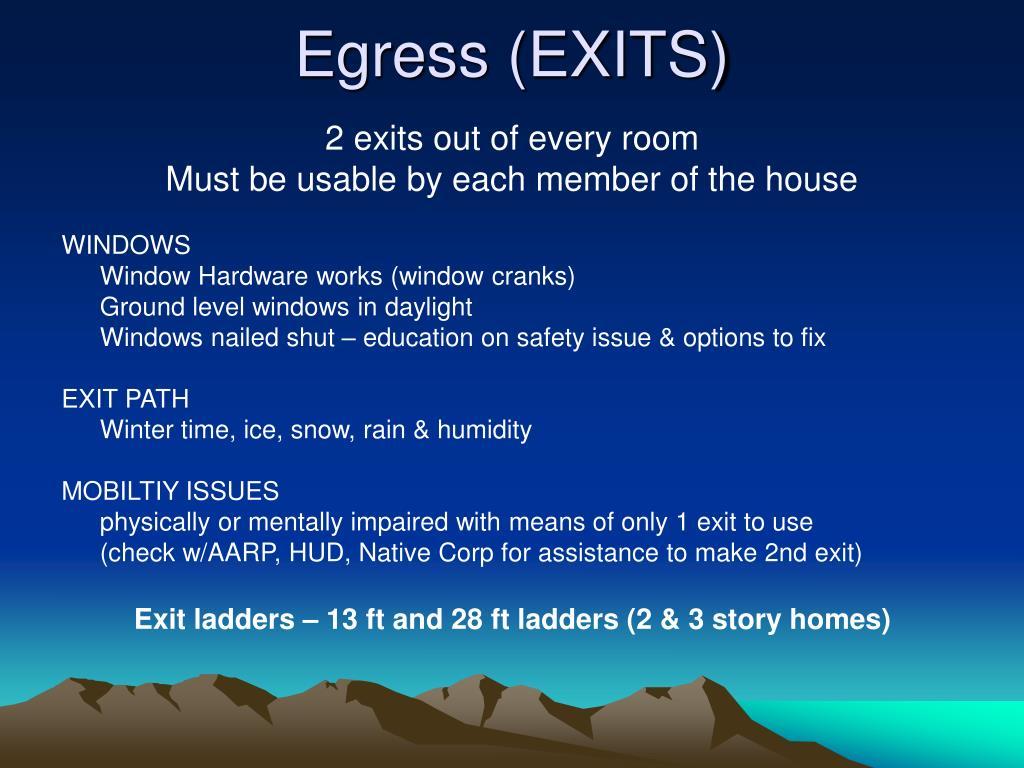 Egress (EXITS)