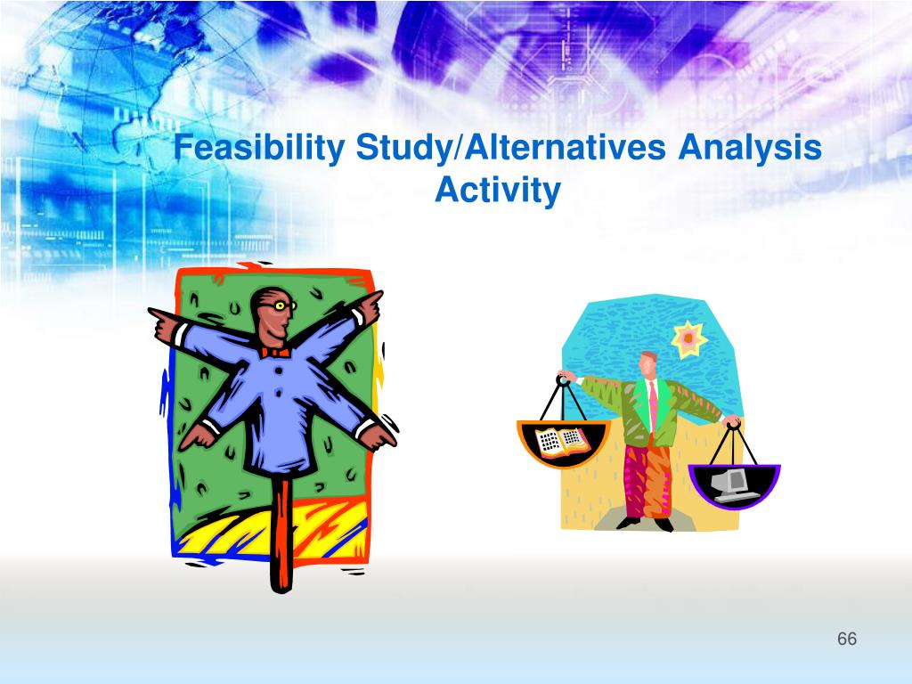 Feasibility Study/Alternatives Analysis Activity