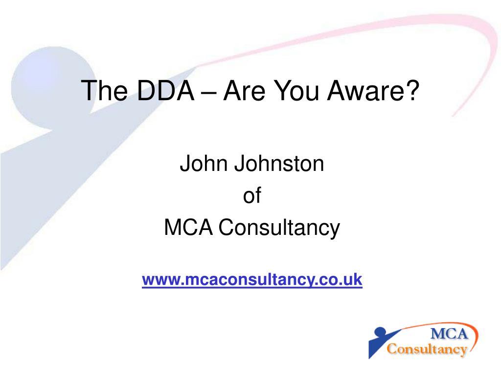 The DDA – Are You Aware?