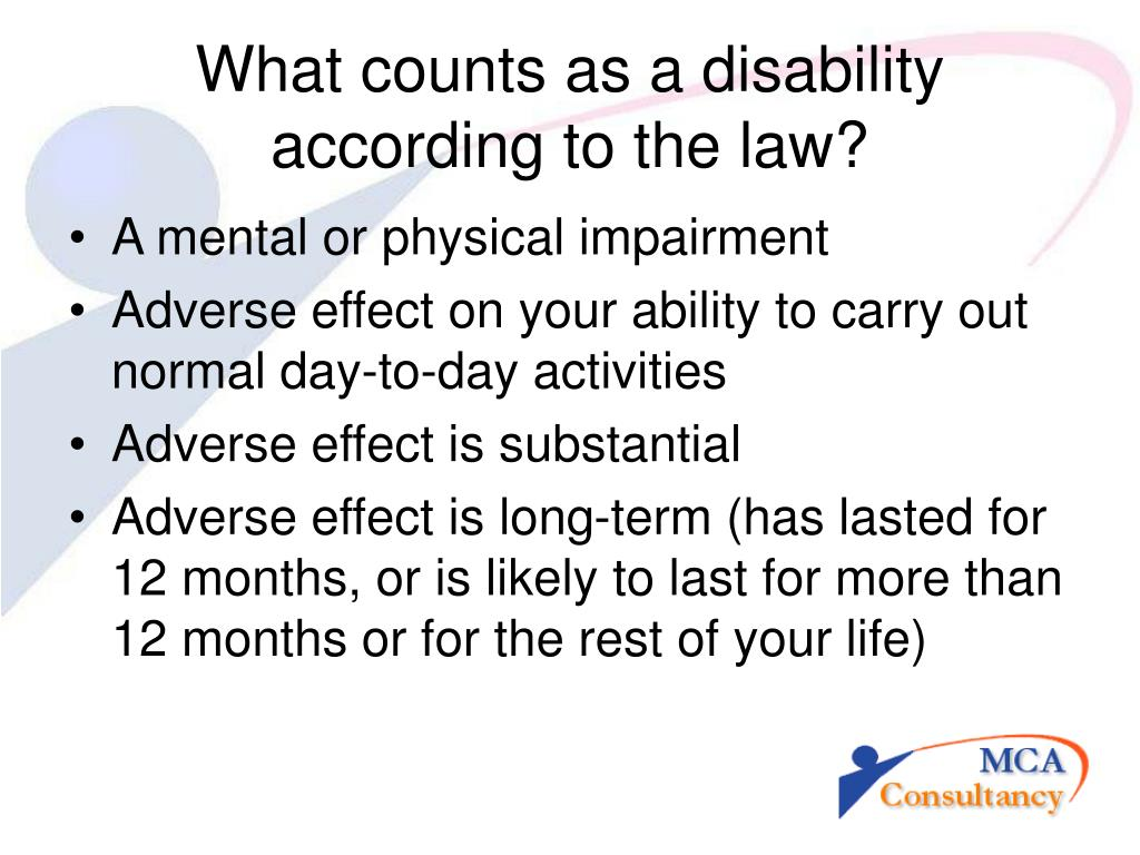 What counts as a disability according to the law?