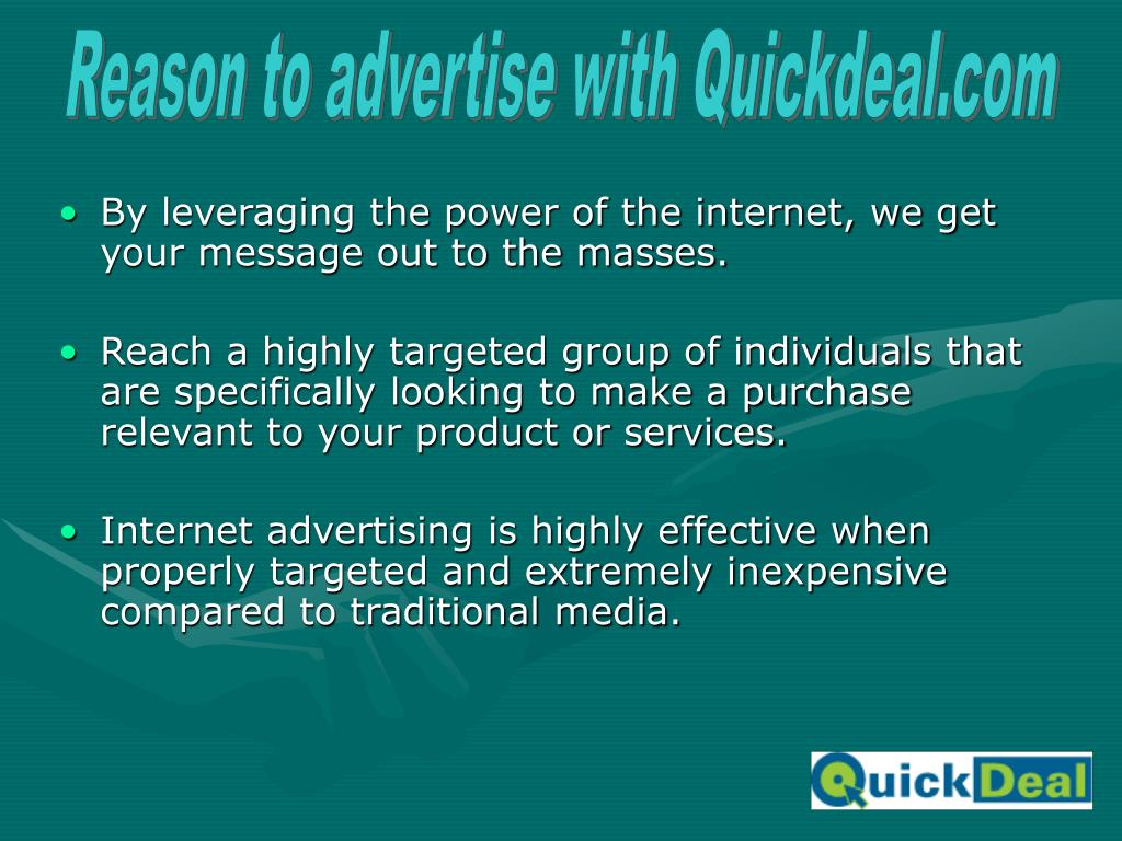 Reason to advertise with Quickdeal.com