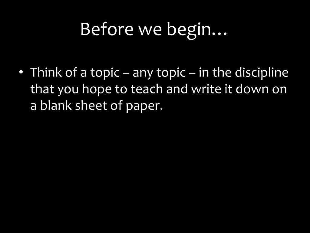 Before we begin…