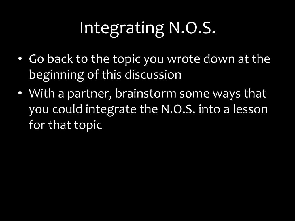 Integrating N.O.S.