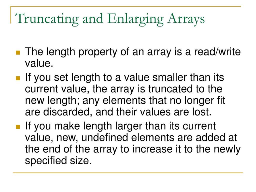 Truncating and Enlarging Arrays