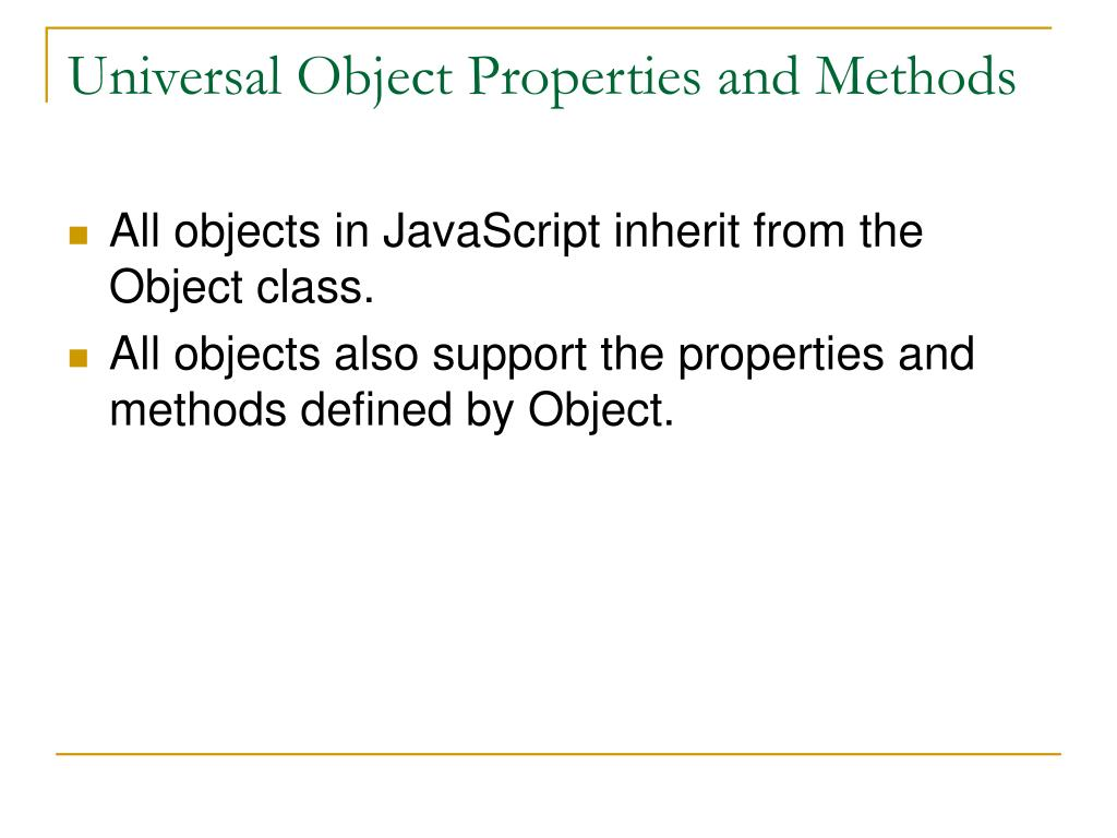 Universal Object Properties and Methods