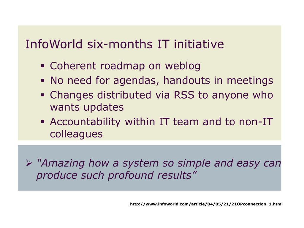 InfoWorld six-months IT initiative