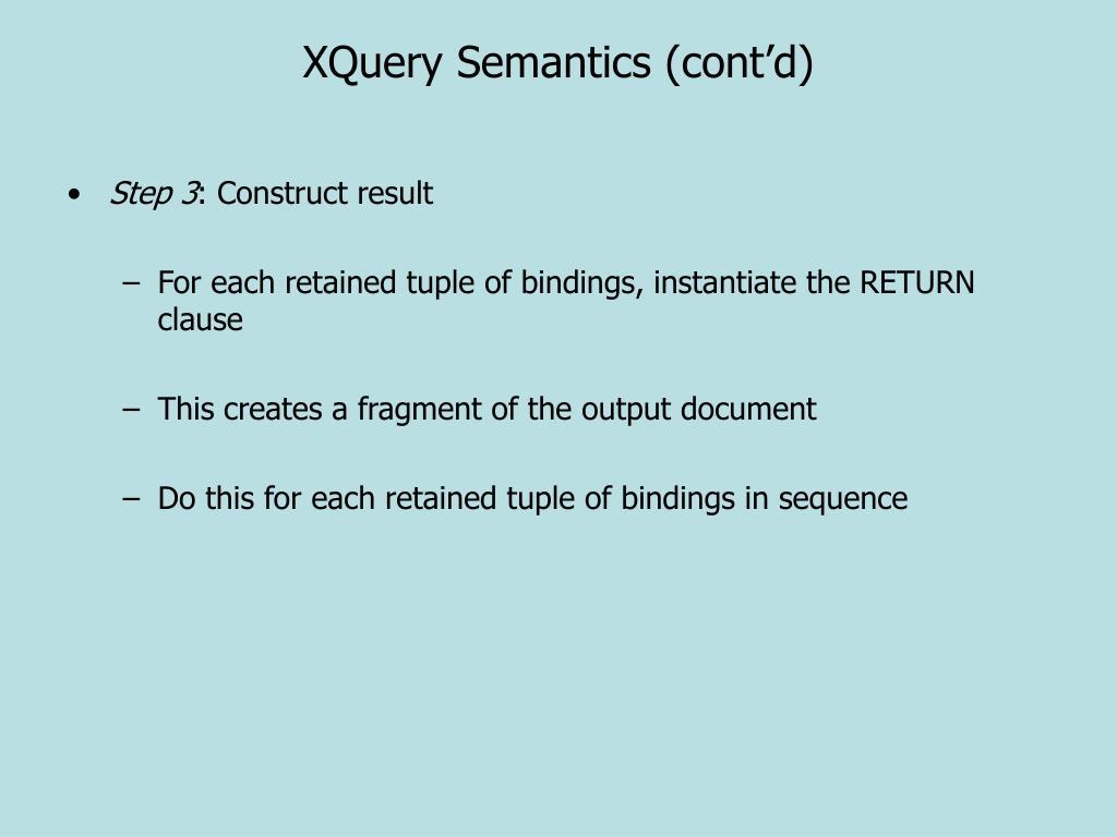 XQuery Semantics (cont'd)
