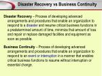 disaster recovery vs business continuity